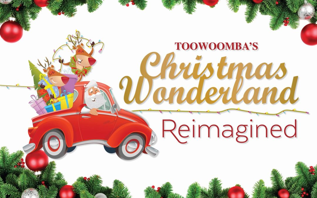 Toowoomba Christmas Events – Christmas Wonderland 2020 & More
